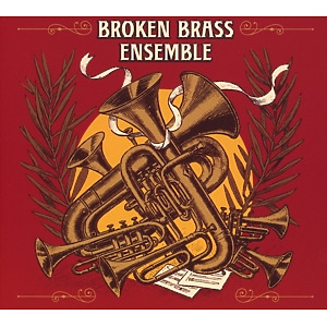 broken brass ensemble - broken brass ensemble