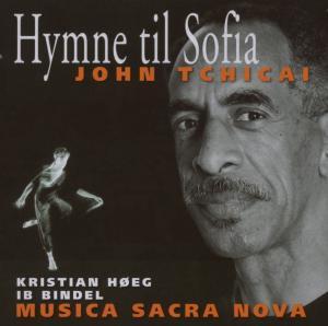 john tchicai & kristian hoge endemble - hymne til sofia