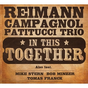 reimann - campagnol - patitucci trio - in this together