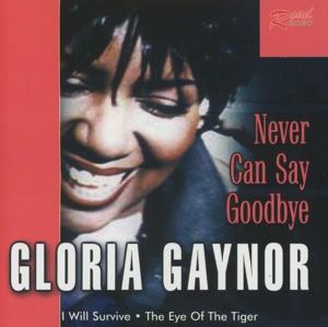 gloria gaynor - gloria gaynor - never can say goodbye
