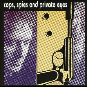 larry mills orchestra - cops, spies and private eyes