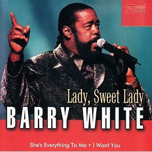 barry white - lady, sweet lady