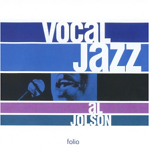al jolson - vocal jazz series