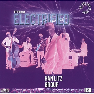 han litz group - epiphany electrified