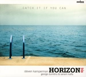 horizon trio - horizon trio - catch it if you can