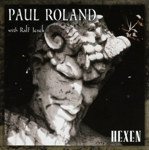 paul roland with ralf jesek - paul roland with ralf jesek - hexen