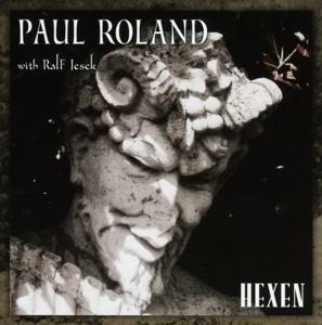 paul roland with ralf jesek - hexen