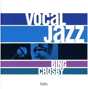 bing crosby - vocal jazz series