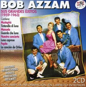 bob azzam - bob azzam - sus grandes exitos 1959-1963