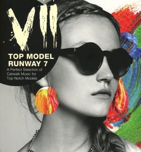 various - top model runway 7