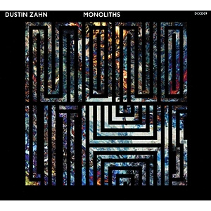 dustin zahn - monoliths