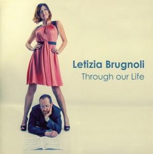 letizia brugnoli - letizia brugnoli - through our life