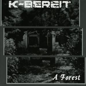 k-bereit - a forest (7inch vinyl)