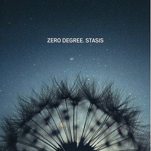 zero degree - stasis