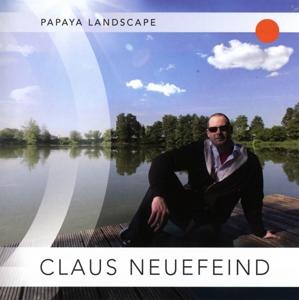 claus neuefeind - papaya landscape
