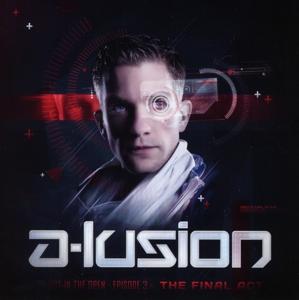 a-lusion - a-lusion - oito episode 3 - the final act