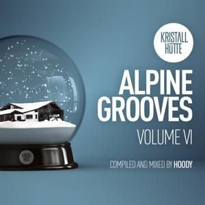 various - alpine grooves vol. 6 (kristallhütte)