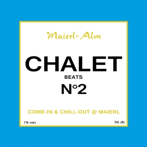 various - chalet no.2 (maierl alm)