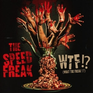 the speed freak - the speed freak - wtf?!