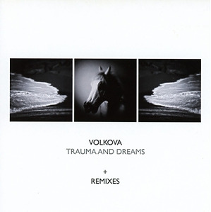volkova - trauma and dreams