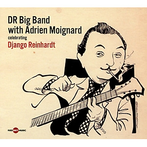dr big band with adrien moignard - django reinhardt