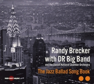 randy brecker with dr big band - randy brecker with dr big band - the jazz ballad song book