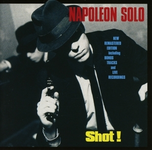 napoleon solo - napoleon solo - shot!