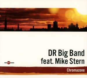 dr big band feat. mike stern - dr big band feat. mike stern - chromazone