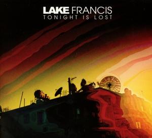 lake francis - lake francis - tonight is lost