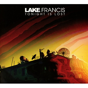 lake francis - tonight is lost