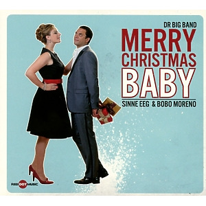dr big band feat. sinne eeg & bobo moren - merry christmas baby