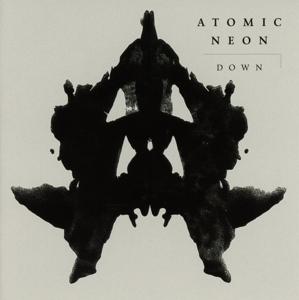 atomic neon - atomic neon - down