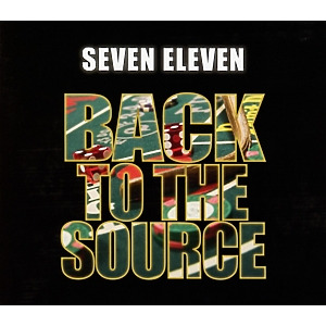 seven eleven - back to the source