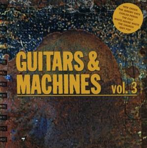 various - guitars & machines vol. 3