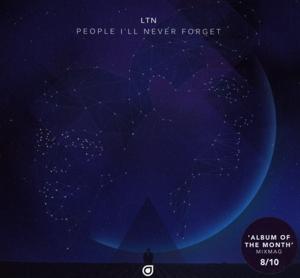 ltn - ltn - people i'll never forget