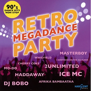 various - retro megadance party - 90's dance hits non-stop