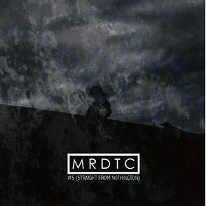 mrdtc - 5 straight from nothington