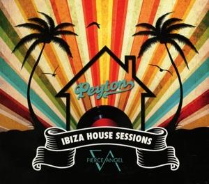 peyton - peyton - ibiza house sessions