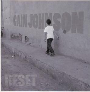 cain johnson - cain johnson - reset
