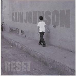 cain johnson - reset