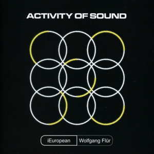 i european feat wolfgang flür - activity of sound