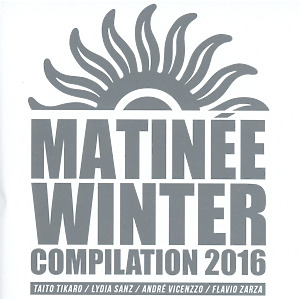 various - matinee winter compilation 2016