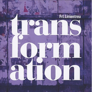 frl. linientreu - transformation