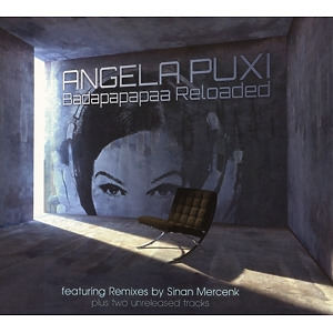 angela puxi - badapapapaa reloaded (Sinan Mercenk Remixes)