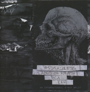 45.stainless/apes of wrath/d.c.a/cff - 45.stainless/apes of wrath/d.c.a/cff - an international 4-way split