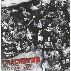 Crackdown - live it or leave it
