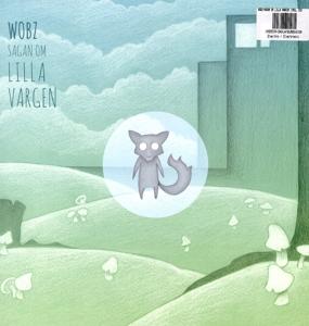 WOBZ - Sagan Om Lilla Vargen (12'' Vinyl + CD)