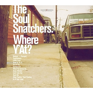 the soul snatchers - where y' at