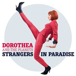 dorothea and the planets - dorothea and the planets - strangers in paradise
