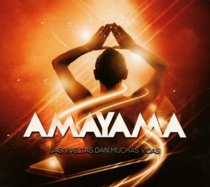amayama - amayama - las vueltas dan muchos vidas